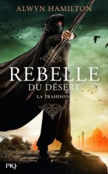 rebelle-du-desert,-tome-2---traitor-to-the-throne-967437-264-432